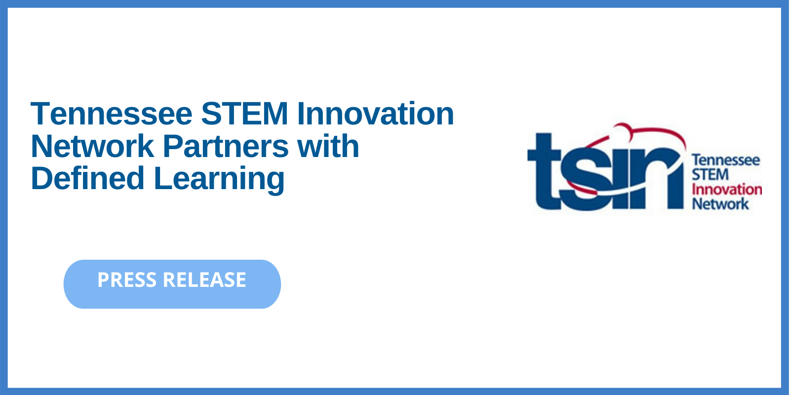 Defined Learning PBL and TSIN
